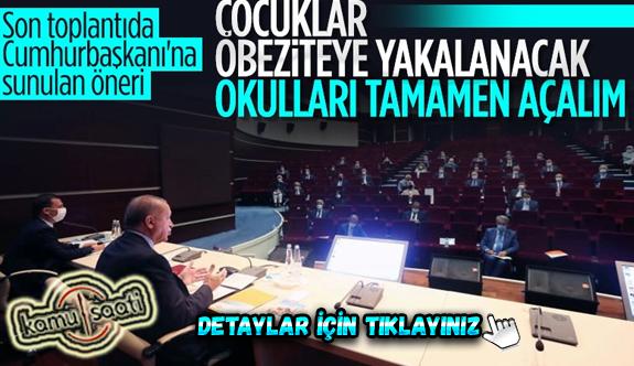 Şok Gelişme!  Cumhurbaşkanı Erdoğan'a 'okullar açılsın' Teklifi