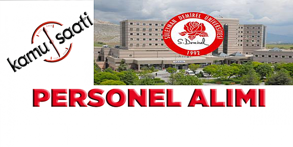 Süleyman Demirel Üniversitesi sözleşmeli sağlık personeli İşe Alım İlanı