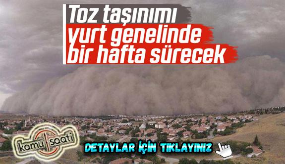 Türkiye'de toz taşınımları 1 hafta sürecek