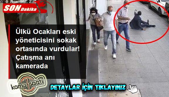 Ülkü Ocakları eski yöneticisine sokak ortasında silahlı saldırı! O anlar kamerada