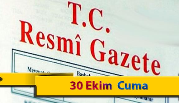 30 Ekim Cuma Resmi Gazete Kararları