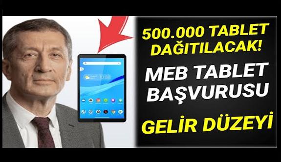 500 bin ücretsiz tablet bilgisayar dağıtımı açıklaması! MEB bedava tablet dağıtımı başvurusu nereden nasıl yapılır?