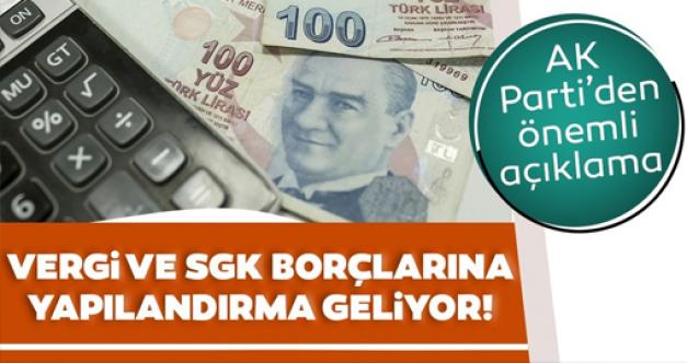 AK Partiden Vergi ve SGK borçları ile ilgili açıklama
