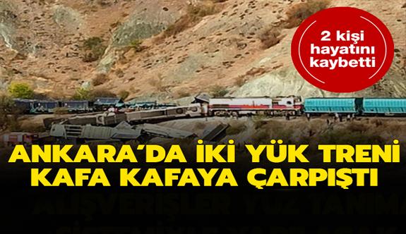 Ankara'da iki tren kafa kafaya çarpıştı: 2 ölü, 2 yaralı