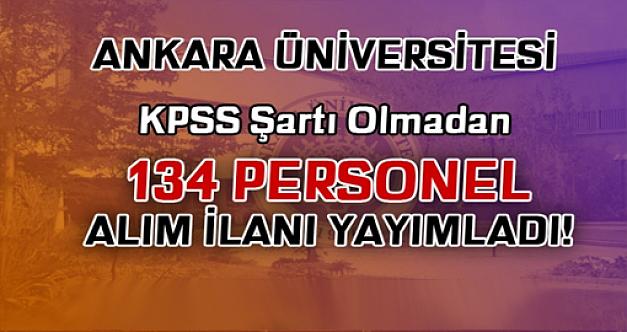 Ankara Üniversitesi 134 işçi alacak