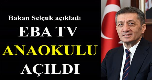 Bakan Selçuk açıkladı... EBA TV Anaokulu açıldı