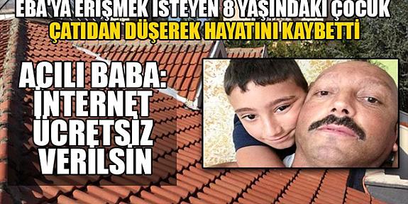 EBA'ya bağlanmak için Çatıya Çıkan 8 Yaşındaki Çocuk Feci Şekilde Can Verdi