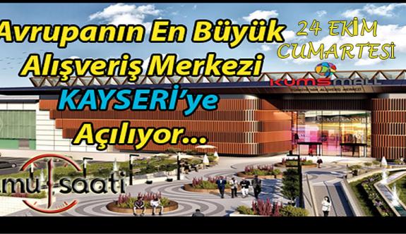 Kayseri KUMSMALL AVM Bugün Açılıyor!