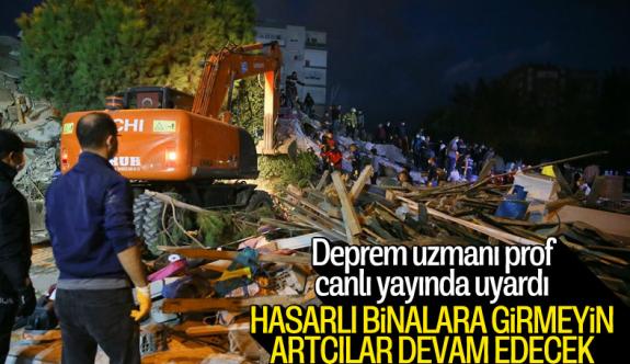 Prof. Dr. Okan Tüysüz: Artçı depremler bir hafta boyunca devam edebilir