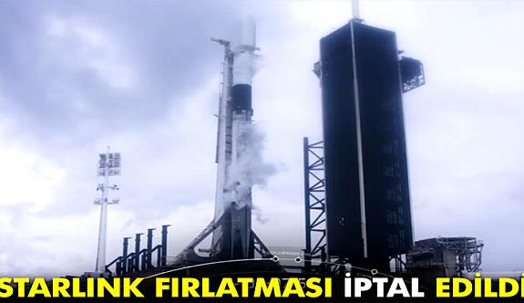 SpaceX, kamera sorunu nedeniyle Starlink uydu fırlatma görevini iptal etti