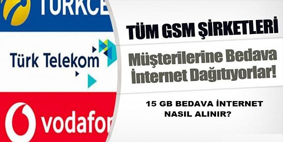 Tüm GSM Şirketlerinden Bedava internet nasıl alınır?