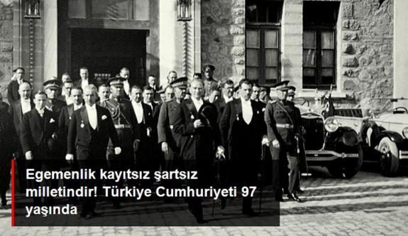Türkiye Cumhuriyeti 97 yaşında! 29 Ekim Cumhuriyet Bayramımız kutlu olsun