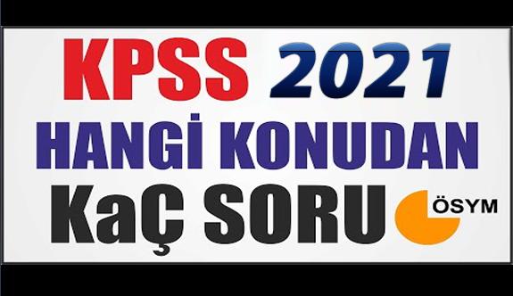 2021 KPSS'de Hangi Dersten Kaç Soru Çıkacak?