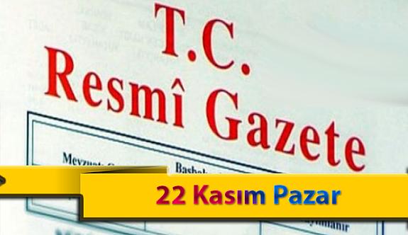 22 Kasım Pazar Resmi Gazete Kararları