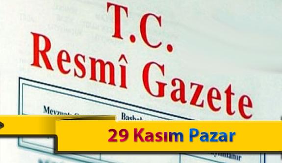 29 Kasım Pazar Resmi Gazete Kararları