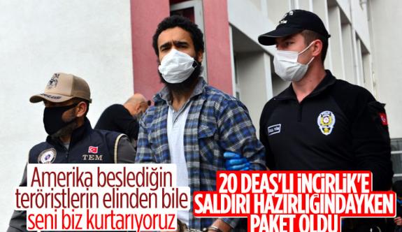 Adana'da eylem planı yapan DEAŞ'lılar, İncirlik Hava Üssü'nü hedef aldı