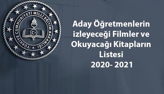 Aday öğretmenlerin izleyeceği filmler ve okuyacağı kitapların listesi 2020- 2021