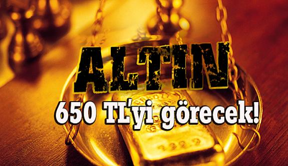 Altın fiyatları için flaş tahmin: 600-650'leri görecek