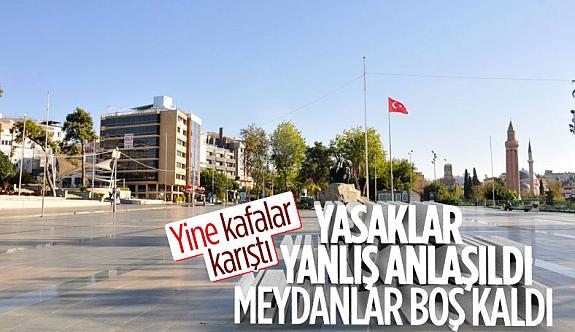 Antalya'da yasaklar yanlış anlaşıldı: Sokaklar boş kaldı