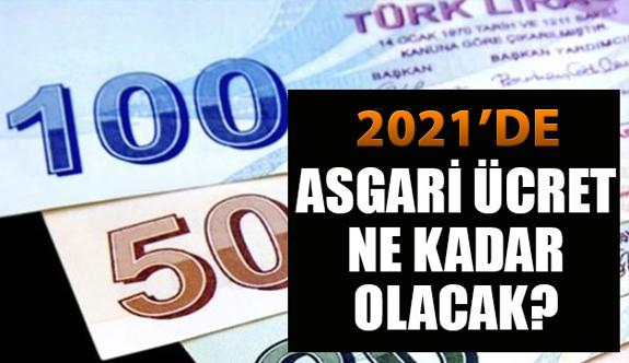 Asgari ücret 2021'de kaç lira olacak? 2021 asgari ücret belli oldu mu? 2021 AGİ ne kadar olacak?