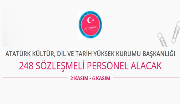 Atatürk kültür, dil ve tarih yüksek kurumu 248 sözleşmeli personel alımı yapacak