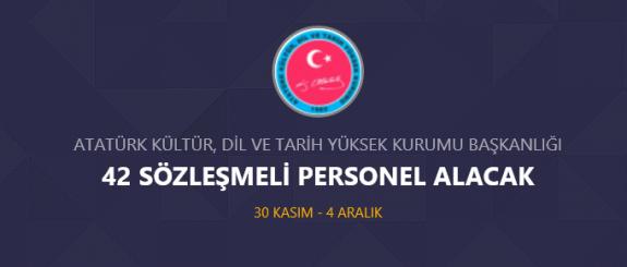 Atatürk Kültür, Dil ve Tarih Yüksek Kurumu 42 personel alımı yapacak İş ilanı iş başvurusu ve başvuru formu