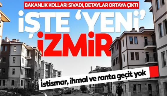 Bakanlığın İzmir projesi ortaya çıktı! İşte 'Yeni İzmir'