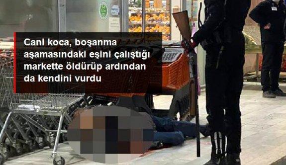 Cani koca, boşanma aşamasındaki eşini çalıştığı markette av tüfeğiyle öldürdü