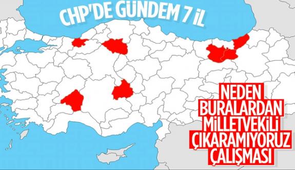 CHP'den milletvekili çıkaramadığı 7 ile özel çalışma