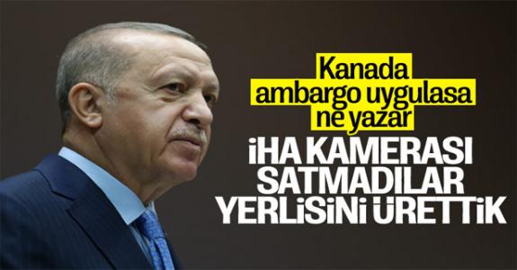 Cumhurbaşkanı Erdoğan: Kanada ambargo uyguladı, ASELSAN'da yerlisini ürettik