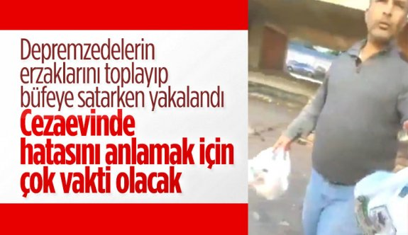 Depremzedelerin yardım erzaklarını alıp büfede satan şahıs tutuklandı