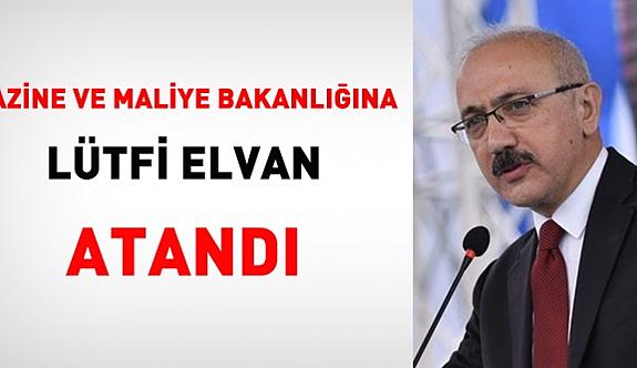 Hazine ve Maliye Bakanlığına Lütfi Elvan atandı