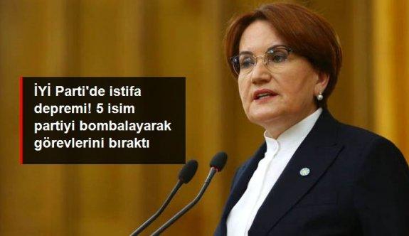 İYİ Parti'de istifa depremi! 5 isim partiyi bombalayarak görevlerini bıraktı