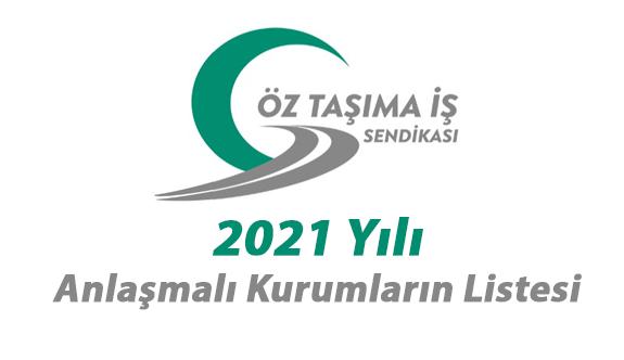 Öz Taşıma İş Sendikası'nın indirim anlaşması yaptığı kurum ve kuruluşlar Tam liste  2021