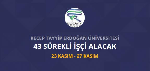 Recep Tayyip Erdoğan Üniversitesi temizlik ve güvenlik görevlisi personel alımı iş başvurusu ve başvuru formu