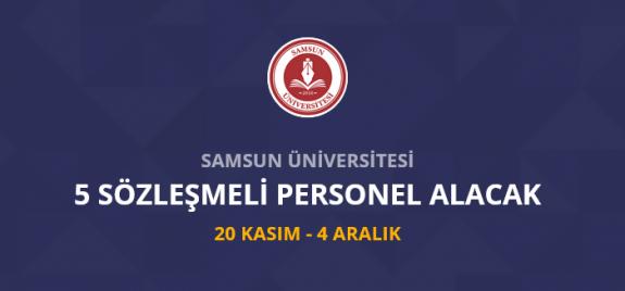 Samsun Üniversitesi 5 sözleşmeli personel alımı yapacak  Samsun Üniversitesi iş ilanları iş başvurusu