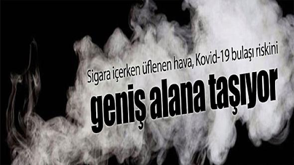 Sigara içerken üflenen hava, Kovid-19 bulaşı riskini geniş alana taşıyor