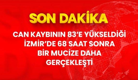 Son Dakika! 83 kişinin hayatını kaybettiği İzmir'de 68 saat sonra bir kişi daha enkazdan sağ çıkarıldı