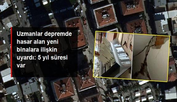Uzmanlar depremde hasar alan yeni binalara ilişkin uyardı: 5 yıl müteahhitlerin sorumluluğunda, tazminat davası açılabilir