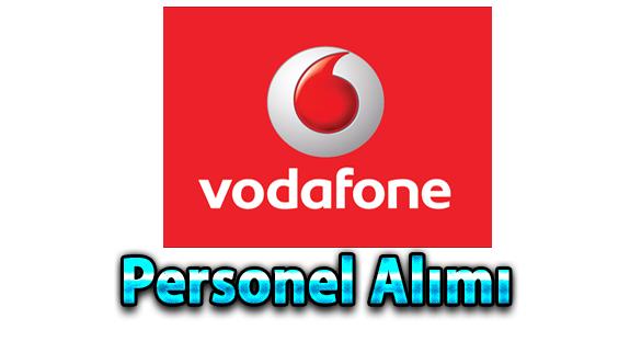 Vodafone Personel Alımı İlanları Yayımlandı!