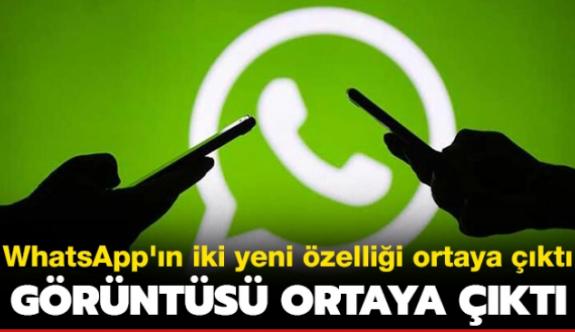 WhatsApp'ın iki yeni özelliği ortaya çıktı