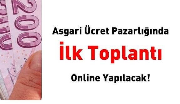 2021 Asgari ücret pazarlığında ilk toplantı online yapılacak