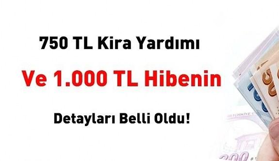 750 lira kira yardımı ve 1000 TL hibenin detayları belli oldu