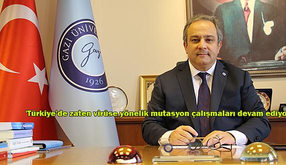 Bilim Kurulu Üyesi İlhan: 'Türkiye'de zaten virüse yönelik mutasyon çalışmaları devam ediyor'