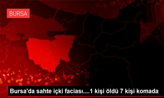Bursa'da sahte içki faciası!
