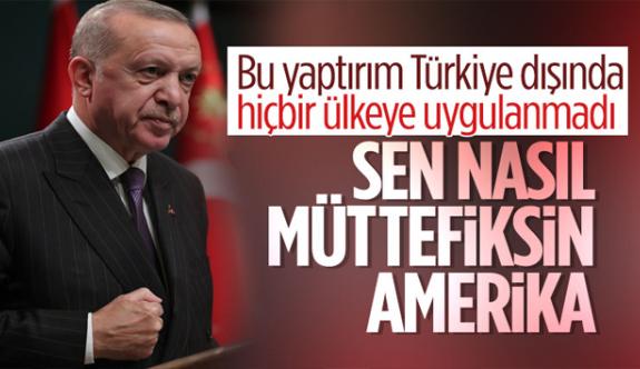 Cumhurbaşkanı Erdoğan'dan Amerika'ya: Bu nasıl müttefikliktir