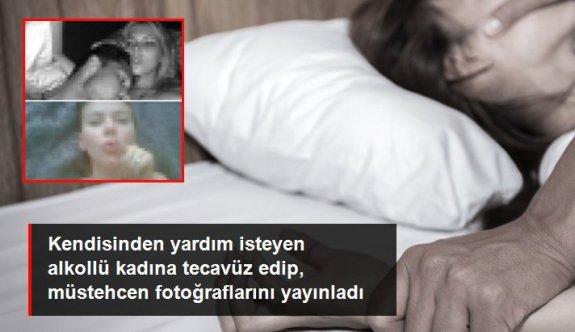 Kendisinden yardım isteyen alkollü kadına tecavüz edip müstehcen fotoğraflarını yayınladı