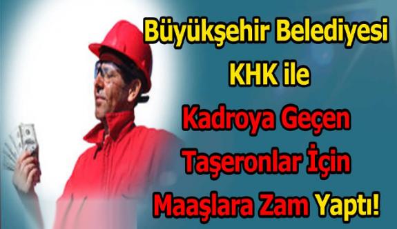 KHK'lı belediye şirket işçilerine 500 TL zam yaptı!