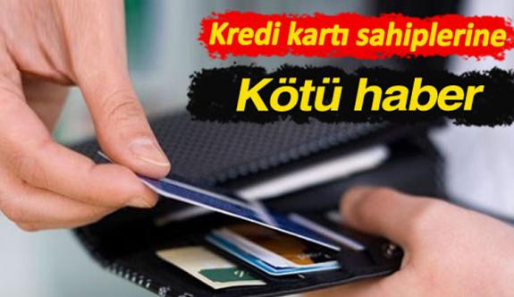 Kredi kartlarından silinecekti! Yeni karar