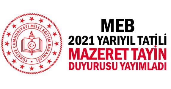 MEB, 2021 yarıyıl tatili mazeret tayin duyurusu yayımladı